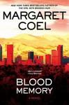 Blood Memory - Margaret Coel