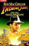 Indiana Jones und das Orakel von Delphi - Rob MacGregor