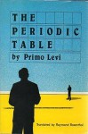 Periodic Table - Primo Levi, Raymond Rosenthal