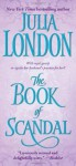 The Book of Scandal - Julia London