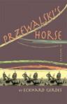 PRZEWALSKI'S HORSE - Eckhard Gerdes