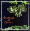 Animals at Night - Jane Burton