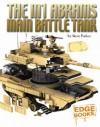 The M1 Abrams Main Battle Tank - Steve Parker