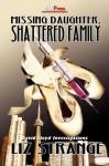 Missing Daughter, Shattered Family - Liz Strange