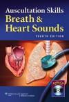 Auscultation Skills: Breath and Heart Sounds - Lippincott Williams & Wilkins, Jaime Buss