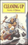 Cleaning Up - Gerry O'Brien
