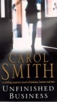 Unfinished Business - Carol Smith