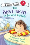 The Best Seat in Second Grade: I Can Read Level 2 (I Can Read Book 2) - Katharine Kenah, Abby Carter