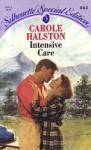 Intensive Care - Carole Halston