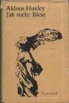 Jak suche liście - Aldous Huxley