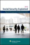 Social Security Explained, 2013 Edition - CCH Incorporated