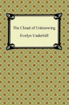 The Cloud of Unknowing - Evelyn Underhill