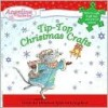 Tip-Top Christmas Crafts (Other Format) - Katharine Holabird, Helen Craig