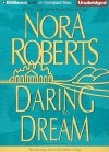 Daring to Dream (Dream trilogy #1) - Sandra Burr, Nora Roberts