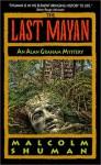 The Last Mayan - Malcolm Shuman