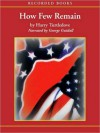 How Few Remain (Prequel to The Great War Series) - Harry Turtledove, George Guidall