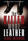The Killer Wore Leather: A Mystery - Laura Antoniou