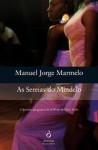 As sereias do Mindelo - Manuel Jorge Marmelo