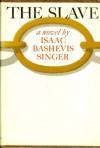 The Slave: A Novel - Isaac Bashevis Singer