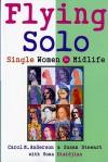 Flying Solo: Single Women in Midlife - Carol M. Anderson, Susan Stewart