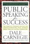 Public Speaking for Success - Dale Carnegie, Arthur R. Pell