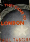 They Came to London - Paul Tabori
