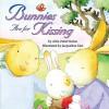 Bunnies Are for Kissing - Allia Zobel Nolan, Jacqueline East
