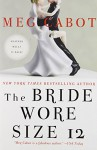 The Bride Wore Size 12 - Meg Cabot