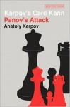 Karpov's Caro Kann: Panov's Attack - Anatoly Karpov, Mikhail Podgaets, Jimmy Adams