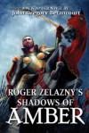 Roger Zelazny's Shadows of Amber - John Gregory Betancourt