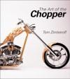 Art of the Chopper - Tom Zimberoff