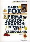 Firma Agaton Gagaton: wypróbuj bez szorowania - Marta Fox