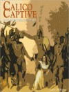 Calico Captive (MP3 Book) - Elizabeth George Speare, C.M. Herbert