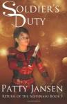 Soldier's Duty: Return of the Aghyrians Book 3 - Patty Jansen