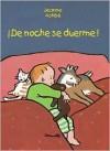 De noche se duerme! - Jeanne Ashbé, Ana Coll-Vinent