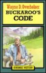 Buckaroo's Code - Wayne D. Overholser