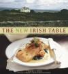 The New Irish Table: 70 Contemporary Recipes - Margaret M. Johnson, Christopher Hirsheimer