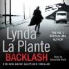Backlash (Anna Travis Mystery, #8) - Lynda La Plante, Samantha Bond