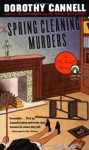 The Spring Cleaning Murders - Dorothy Cannell