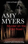 Murder on the Old Road - Amy Myers