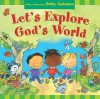 Let's Explore God's World - Debby Anderson