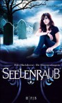 Seelenraub: Riley Blackthorne - Die Dämonenfängerin 2 (German Edition) - Jana Oliver, Maria Poets