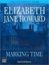 Marking Time: Cazalet Chronicle, Book 2 (MP3 Book) - Elizabeth Jane Howard, Jill Balcon
