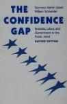 The Confidence Gap: Business, Labor & Government in the Public Mind - Seymour Martin Lipset, William Schneider