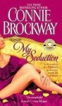 My Seduction (The Rose Hunters Trilogy #1) - Connie Brockway