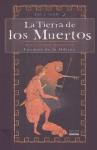 La Tierra De Los Muertos (Cuentos de La Odisea) - Mary Pope Osborne