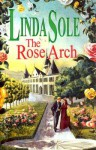 The Rose Arch - Linda Sole