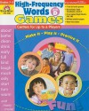 High-Frequency Words: Games, Grades 2-3: Level D: Centers for Up to 6 Players - Camille Liscinsky, Lisa Vitarisi Mathews, Rick Kolding