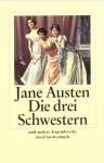 Die drei Schwestern und andere Jugendwerke - Jane Austen