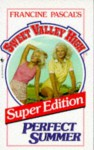 Perfect Summer (Sweet Valley High Super Edition, #1) - Kate William